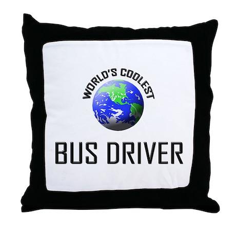 World's Coolest BUS DRIVER Throw Pillow
