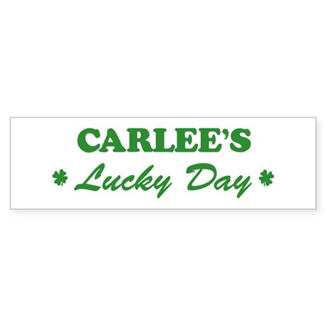 CARLEE - lucky day Bumper Sticker