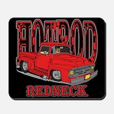 Redneck Hot Rod Mousepad
