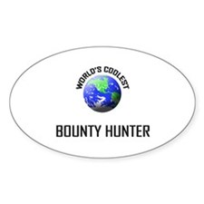 World's Coolest BOUNTY HUNTER Oval Decal