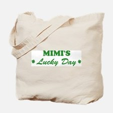 MIMI - lucky day Tote Bag