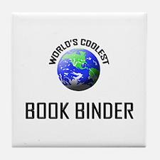 World's Coolest BOOK BINDER Tile Coaster