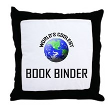 World's Coolest BOOK BINDER Throw Pillow