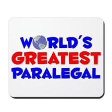 World's Greatest Paral.. (A) Mousepad