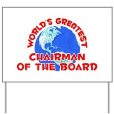 World's Greatest Chair.. (F) Yard Sign