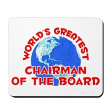 World's Greatest Chair.. (F) Mousepad