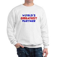 World's Greatest Partner (A) Sweatshirt