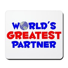 World's Greatest Partner (A) Mousepad