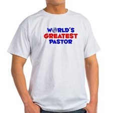 World's Greatest Pastor (A) T-Shirt