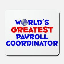 World's Greatest Payro.. (A) Mousepad