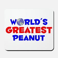 World's Greatest Peanut (A) Mousepad