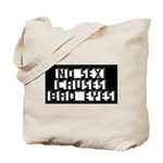 No Sex Causes Bad Eyes Tote Bag