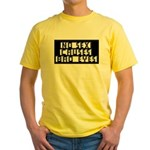 No Sex Causes Bad Eyes Yellow T-Shirt
