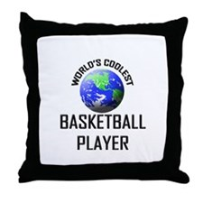 World's Coolest BASKETBALL PLAYER Throw Pillow
