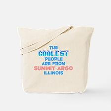 Coolest: Summit Argo, IL Tote Bag