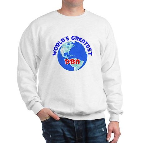 World's Greatest DBA (E) Sweatshirt