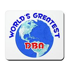 World's Greatest DBA (E) Mousepad