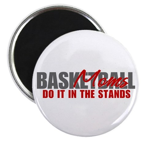 Basketball Moms Do It In The Stands Magnet