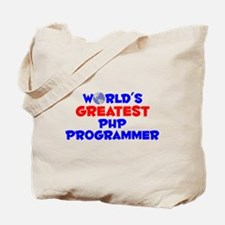 World's Greatest PHP P.. (A) Tote Bag