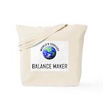 World's Coolest BALANCE MAKER Tote Bag