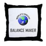 World's Coolest BALANCE MAKER Throw Pillow