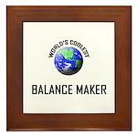 World's Coolest BALANCE MAKER Framed Tile