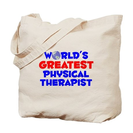 World's Greatest Physi.. (A) Tote Bag