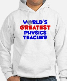 World's Greatest Physi.. (A) Hoodie
