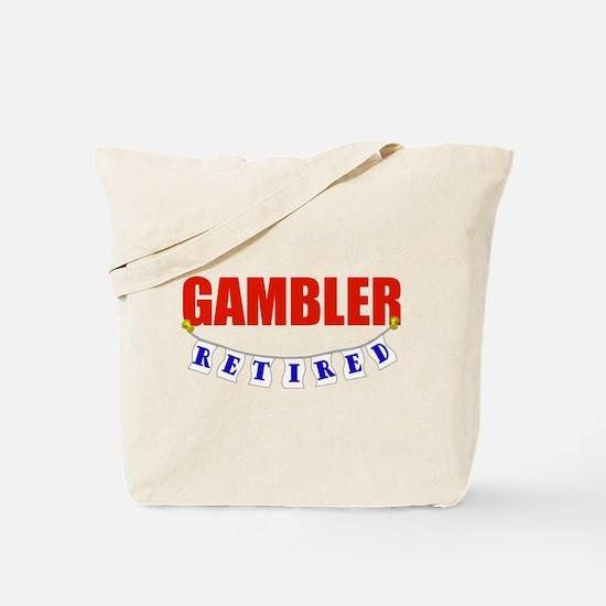 Retired Gambler Tote Bag