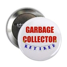 "Retired Garbage Collector 2.25"" Button"