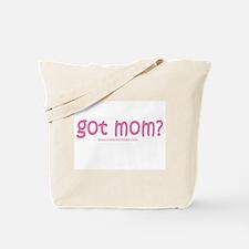pink got mom? Tote Bag