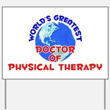 World's Greatest Docto.. (E) Yard Sign