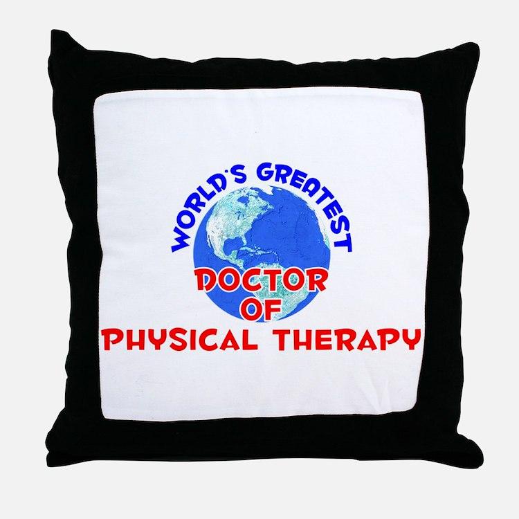World's Greatest Docto.. (E) Throw Pillow