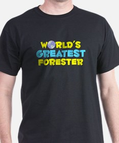 World's Greatest Fores.. (C) T-Shirt