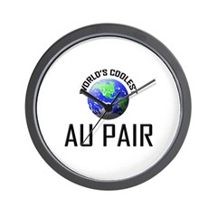 World's Coolest AU PAIR Wall Clock
