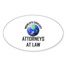 World's Coolest ATTORNEYS AT LAW Oval Decal