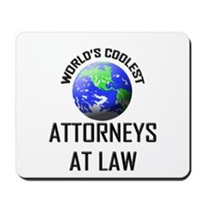 World's Coolest ATTORNEYS AT LAW Mousepad