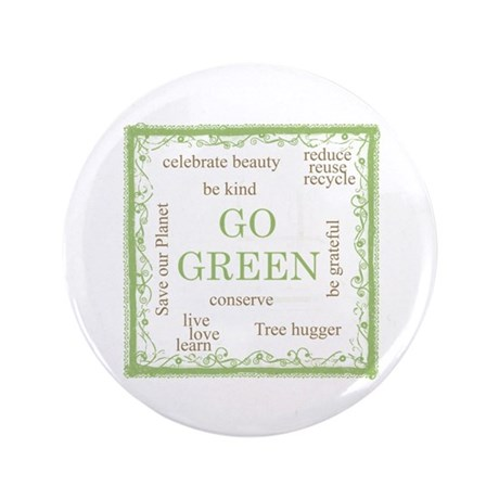 "Go Green! 3.5"" Button (100 pack)"