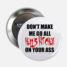 "All Hell's Kitchen 2.25"" Button"