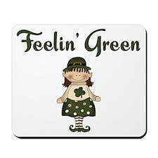 Feeling Green Mousepad