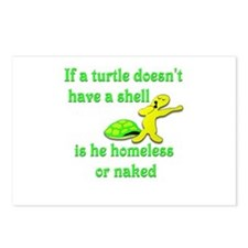 Turtle -- Homeless or Naked? Postcards (Package of