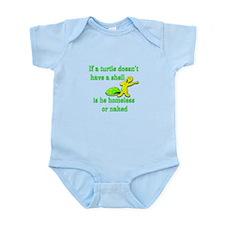 Turtle -- Homeless or Naked? Infant Bodysuit