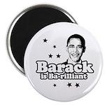 Barack is Barilliant Magnet
