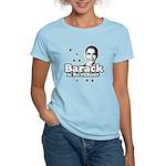 Barack is Barilliant Women's Light T-Shirt