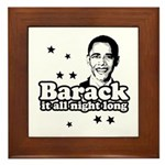 Barack it all night long Framed Tile