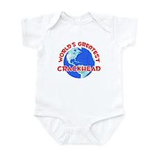World's Greatest Crack.. (F) Infant Bodysuit