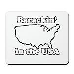 Barackin' in the USA Mousepad