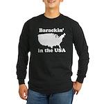 Barackin' in the USA Long Sleeve Dark T-Shirt