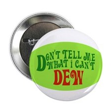 """Don't Tell Me What I Can't De 2.25"""" Button (10 pac"""