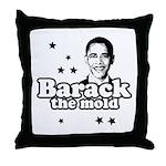 Barack the mold Throw Pillow